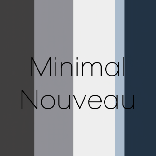 Minimal Nouveau - March_April TLC